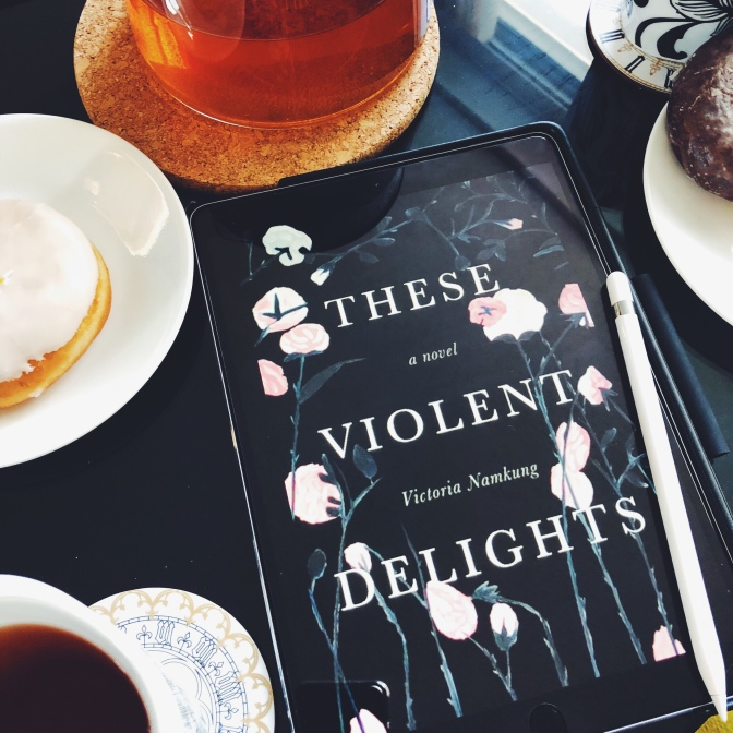 REVIEW: These Violent Delights by Victoria Namkung