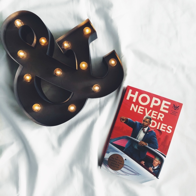 REVIEW: Hope Never Dies by Andrew Shaffer (Obama/Biden #1)