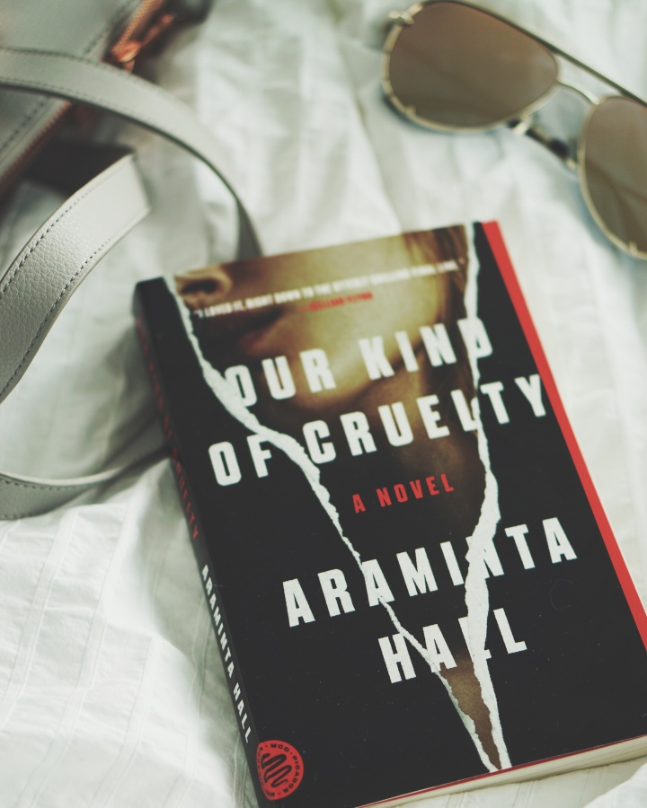 REVIEW: Our Kind Of Cruelty by AramintaHall